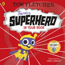 There's a Superhero in Your Book, Paperback / softback Book