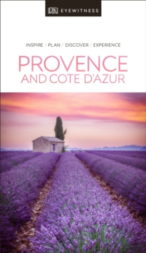DK Eyewitness Travel Guide Provence and the Cote d'Azur, Paperback / softback Book