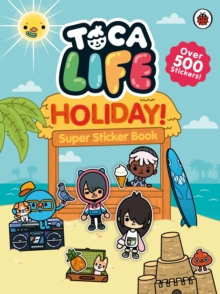 Toca Life: Holiday! : Super Sticker Book, Paperback / softback Book