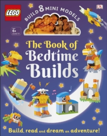 The LEGO Book of Bedtime Builds : With Bricks to Build 8 Mini Models, Hardback Book