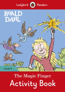 Roald Dahl: The Magic Finger Activity Book - Ladybird Readers Level 4, Paperback / softback Book