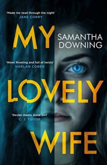 My Lovely Wife : The gripping new psychological thriller with a killer twist, Hardback Book