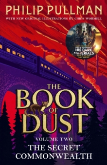 The Secret Commonwealth: The Book of Dust Volume Two : From the world of Philip Pullman's His Dark Materials - now a major BBC series, Paperback / softback Book