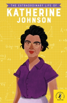 The Extraordinary Life of Katherine Johnson, Paperback / softback Book