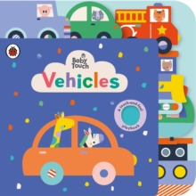 Baby Touch: Vehicles Tab Book, Board book Book