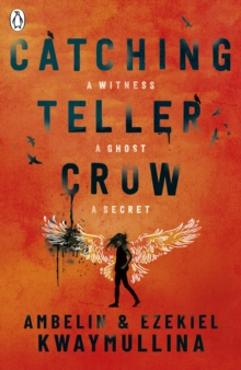 Catching Teller Crow, Paperback / softback Book