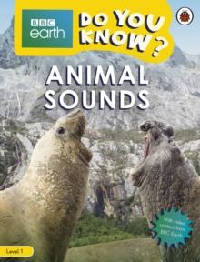 Do You Know? Level 1 - BBC Earth Animal Sounds, Paperback / softback Book