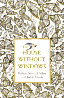 The House Without Windows, Hardback Book