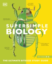 Super Simple Biology : The Ultimate Bitesize Study Guide, Paperback / softback Book