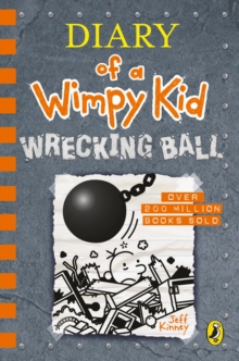 Diary of a Wimpy Kid: Wrecking Ball (Book 14), Hardback Book
