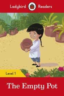 The Empty Pot - Ladybird Readers Level 1