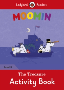 Moomin: The Treasure Activity Book - Ladybird Readers Level 3, Paperback / softback Book