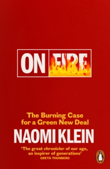 On Fire : The Burning Case for a Green New Deal, EPUB eBook