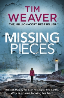 Missing Pieces : The gripping thriller from the bestselling author of the David Raker series