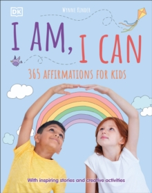 I Am, I Can : 365 affirmations for kids