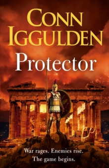Protector : The epic new adventure through the battlefields of ancient Greece
