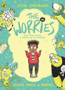 The Worries: Sohal Finds a Friend, Paperback / softback Book