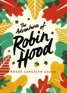 The Adventures of Robin Hood : Green Puffin Classics