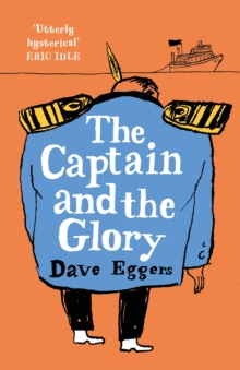 The Captain and the Glory, Hardback Book