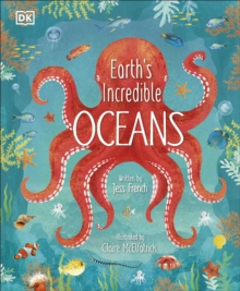 Earth's Incredible Oceans, Hardback Book