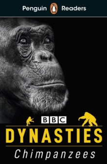 Penguin Readers Level 3: Dynasties: Chimpanzees (ELT Graded Reader), Paperback / softback Book