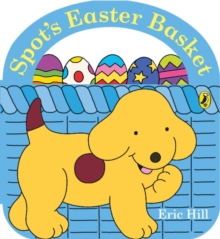 Spot's Easter Basket, Board book Book