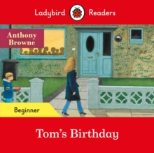 Ladybird Readers Beginner Level - Tom's Birthday (ELT Graded Reader)