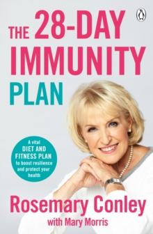 The 28-Day Immunity Plan : A vital diet and fitness plan to boost resilience and protect your health