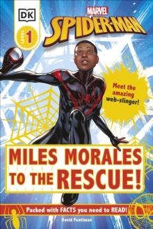 Marvel Spider-Man Miles Morales to the Rescue! : Meet the amazing web-slinger!, Hardback Book