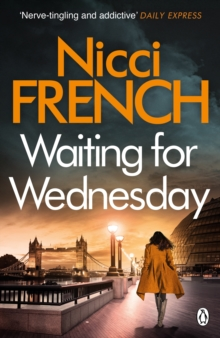 Waiting for Wednesday : A Frieda Klein Novel (3), Paperback Book