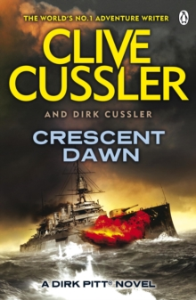 Crescent Dawn : Dirk Pitt #21, Paperback / softback Book