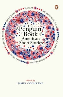 The Penguin Book of American Short Stories, Paperback Book
