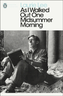As I Walked out One Midsummer Morning, Paperback Book