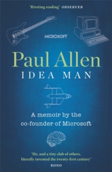 Idea Man : A Memoir by the Co-founder of Microsoft, Paperback Book