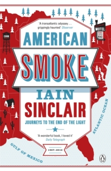 American Smoke : Journeys to the End of the Light, Paperback Book
