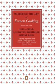 Mastering the Art of French Cooking, Vol.1, Paperback Book