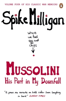 Mussolini : His Part in My Downfall, Paperback Book