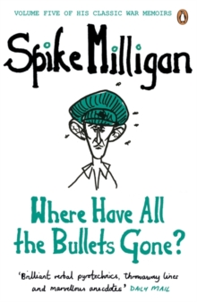 Where Have All The Bullets Gone?, Paperback Book