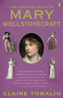 The Life and Death of Mary Wollstonecraft, Paperback Book