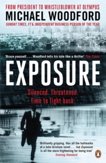 Exposure : From President to Whistleblower at Olympus, Paperback Book
