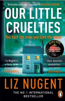 Our Little Cruelties : A new psychological suspense from the No.1 bestseller