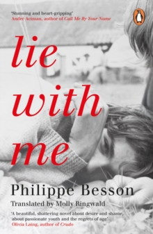 Lie With Me : 'Stunning and heart-gripping' Andre Aciman, Paperback / softback Book