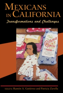 Mexicans in California : Transformations and Challenges, Hardback Book