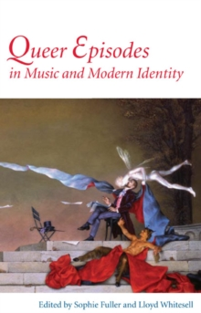 Queer Episodes in Music and Modern Identity, Paperback / softback Book