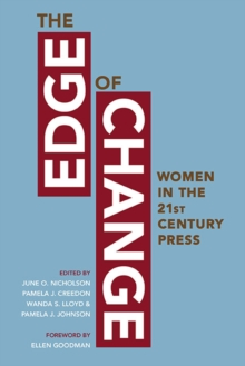 The Edge of Change : Women in the Twenty-First-Century Press, Paperback / softback Book