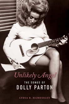 Unlikely Angel : The Songs of Dolly Parton, Paperback / softback Book