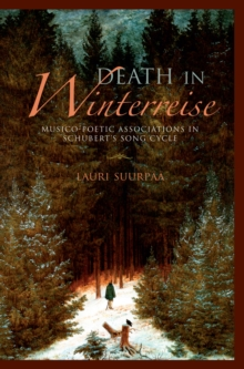 Death in Winterreise : Musico-Poetic Associations in Schubert's Song Cycle