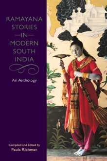 Ramayana Stories in Modern South India : An Anthology, Paperback / softback Book