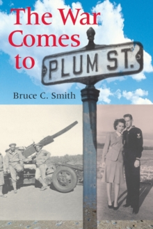 The War Comes to Plum Street, Paperback / softback Book