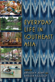 Everyday Life in Southeast Asia, Paperback / softback Book